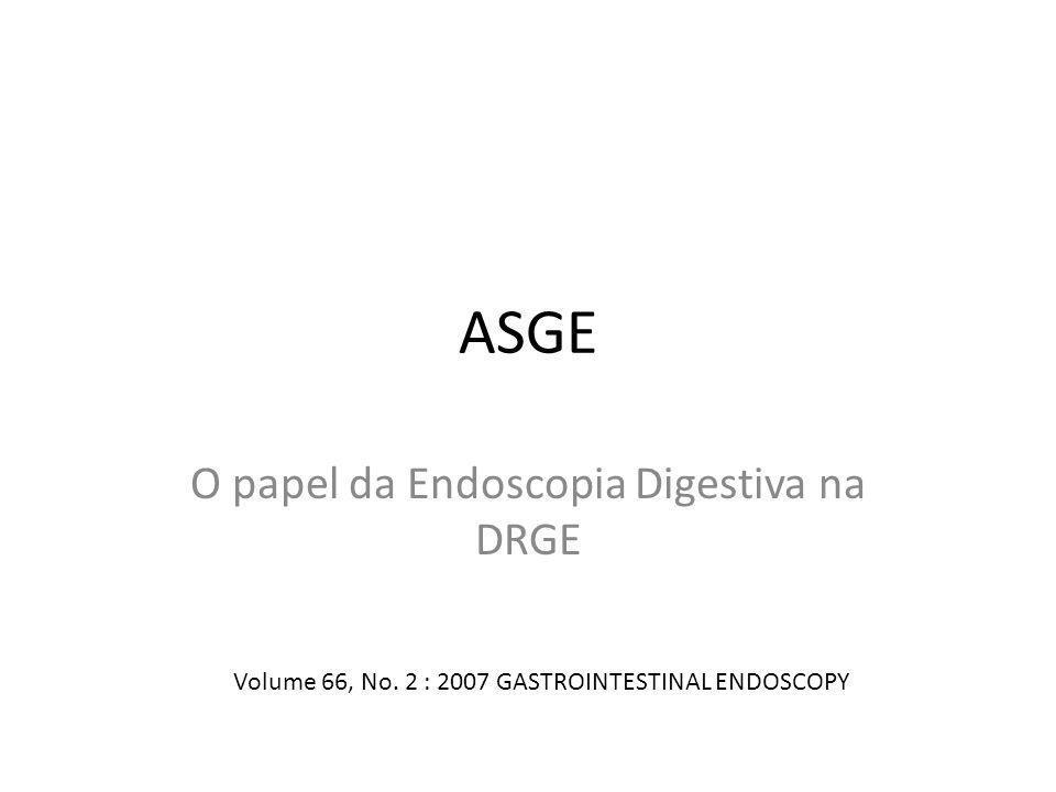 O papel da Endoscopia Digestiva na DRGE