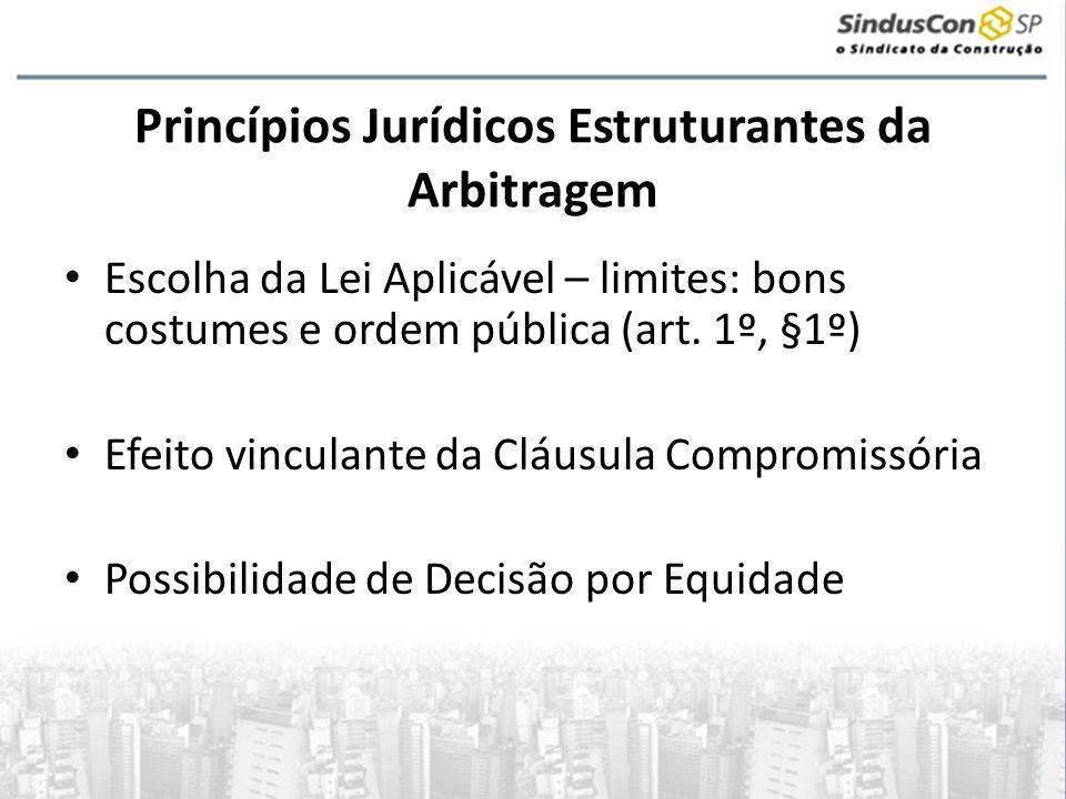 Princípios Jurídicos Estruturantes da Arbitragem