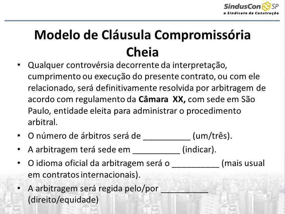 Modelo de Cláusula Compromissória Cheia