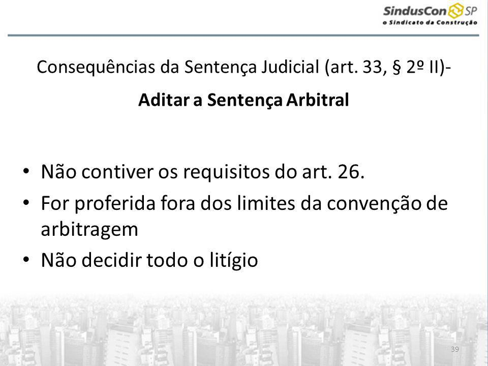 Não contiver os requisitos do art. 26.