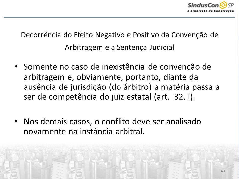 Decorrência do Efeito Negativo e Positivo da Convenção de Arbitragem e a Sentença Judicial