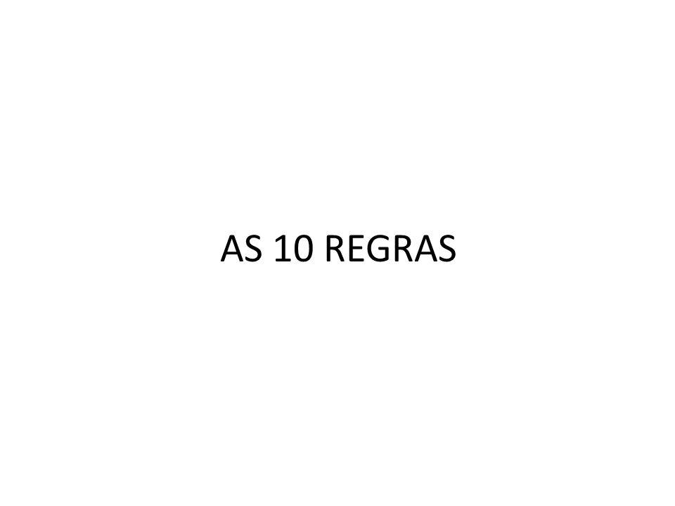 AS 10 REGRAS