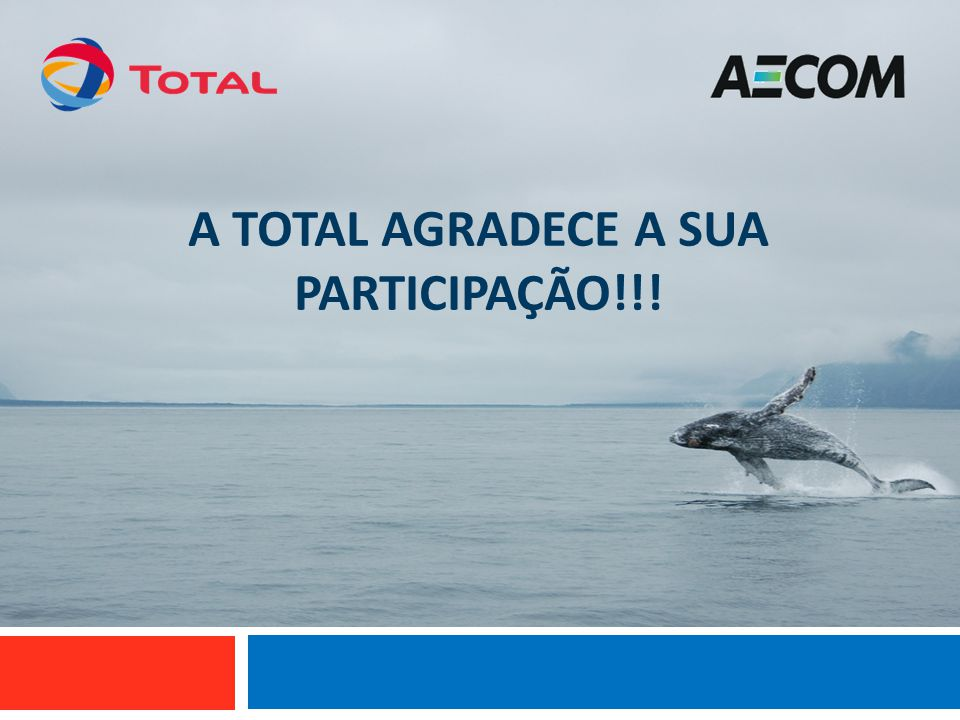 A TOTAL AGRADECE A SUA PARTICIPAÇÃO!!!