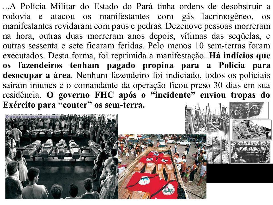 ...A Polícia Militar do Estado do Pará tinha ordens de desobstruir a rodovia e atacou os manifestantes com gás lacrimogêneo, os manifestantes revidaram com paus e pedras.
