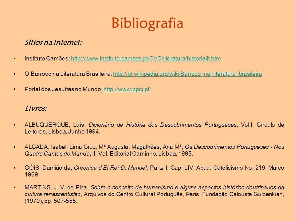Bibliografia Sítios na Internet: Livros: