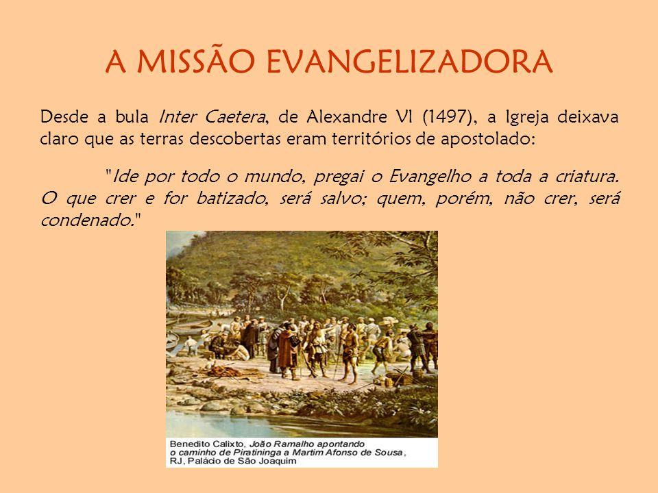 A MISSÃO EVANGELIZADORA