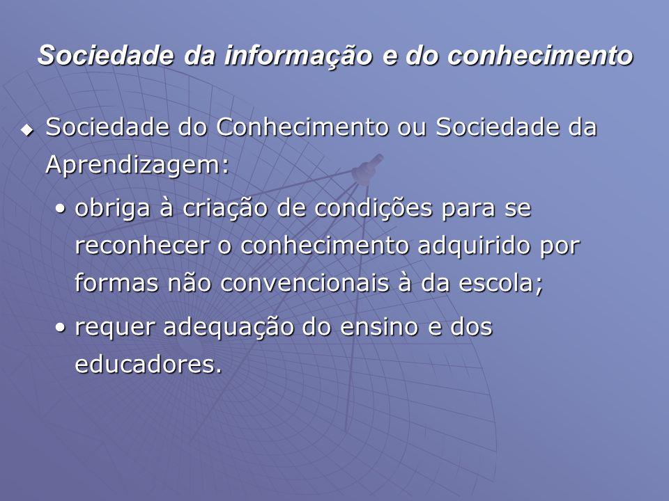 Sociedade da informação e do conhecimento