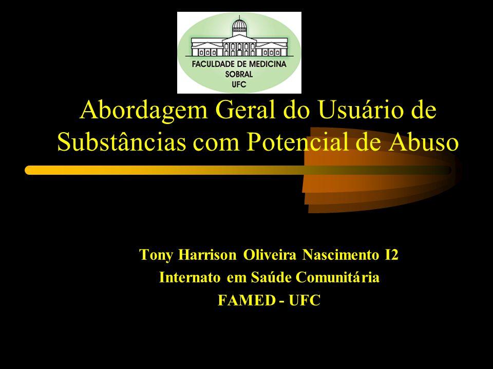 Abordagem Geral do Usuário de Substâncias com Potencial de Abuso
