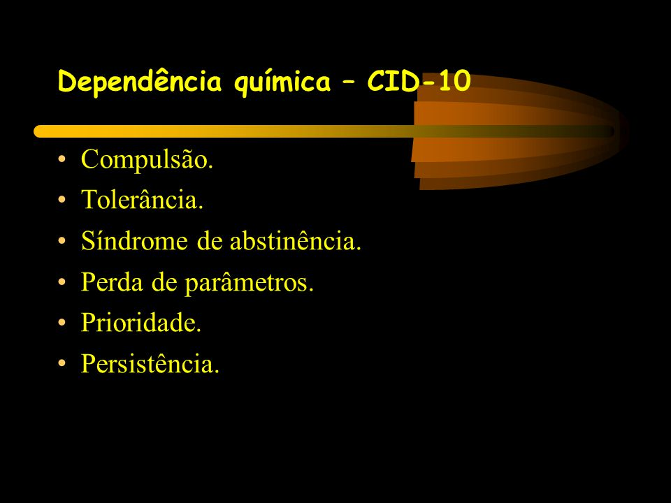 Dependência química – CID-10