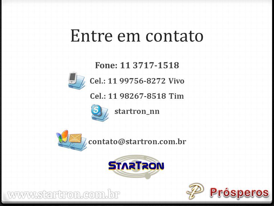 Entre em contato www.startron.com.br Fone: 11 3717-1518