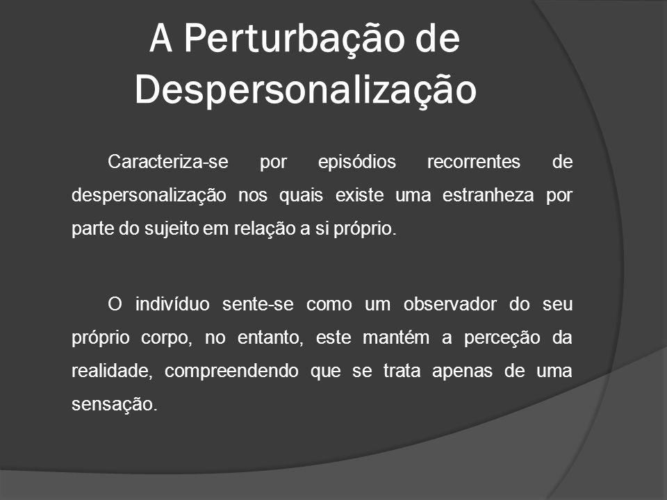 A Perturbação de Despersonalização