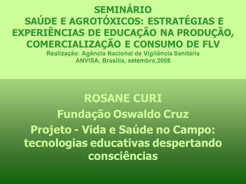 ROSANE CURI Fundação Oswaldo Cruz