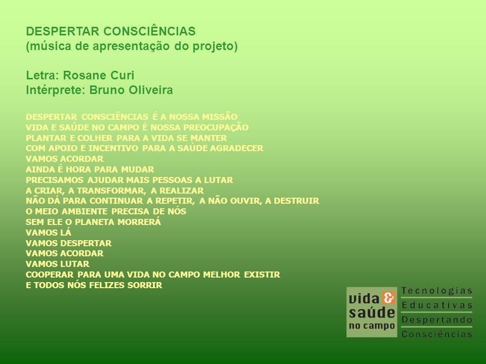 DESPERTAR CONSCIÊNCIAS (música de apresentação do projeto)
