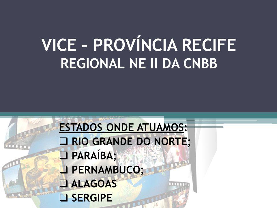 VICE – PROVÍNCIA RECIFE REGIONAL NE II DA CNBB
