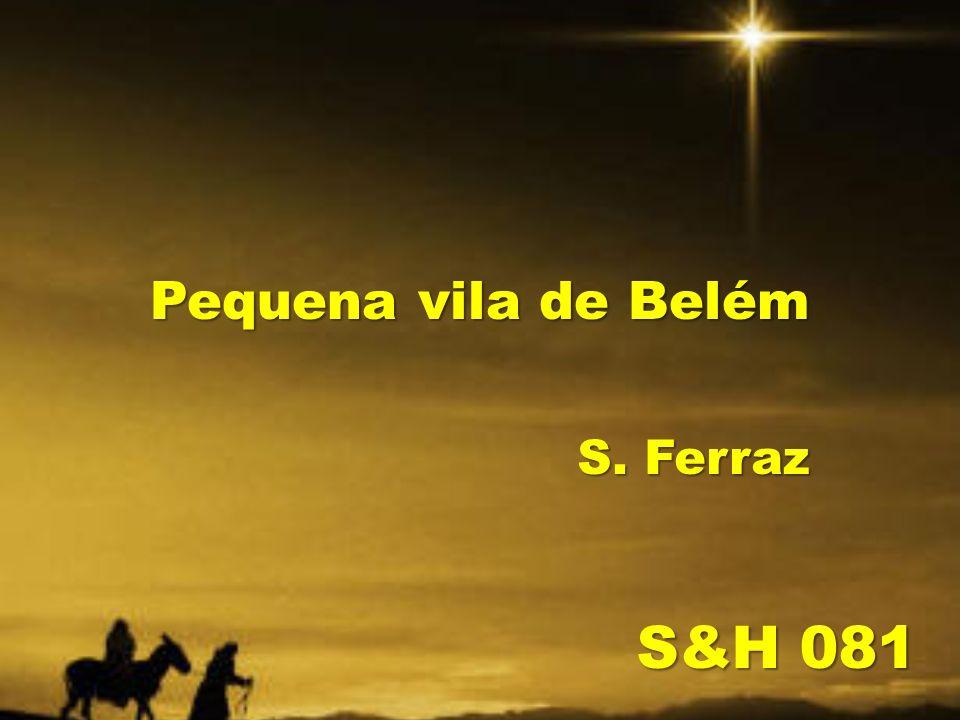 Pequena vila de Belém S. Ferraz S&H 081