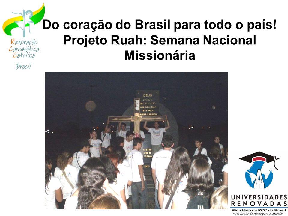 Do coração do Brasil para todo o país