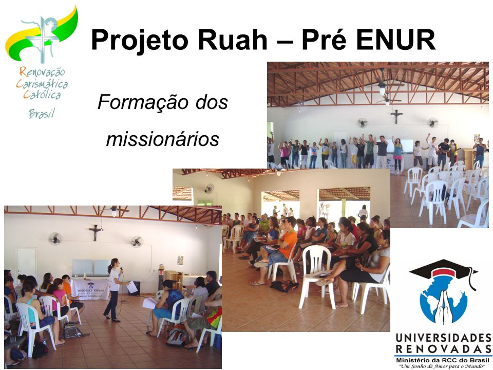 Projeto Ruah – Pré ENUR Formação dos missionários