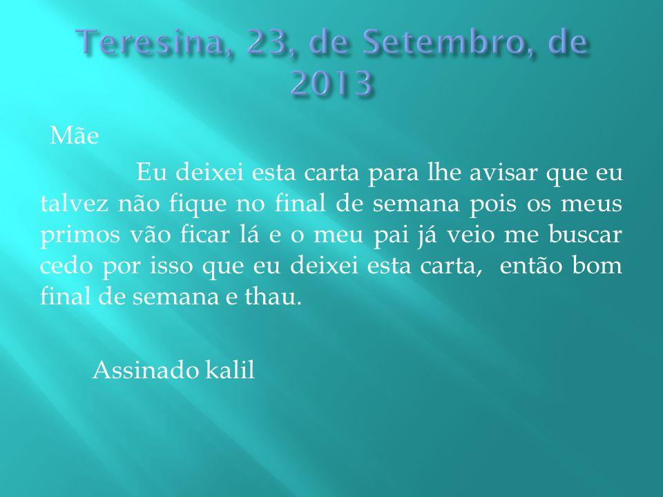 Teresina, 23, de Setembro, de 2013