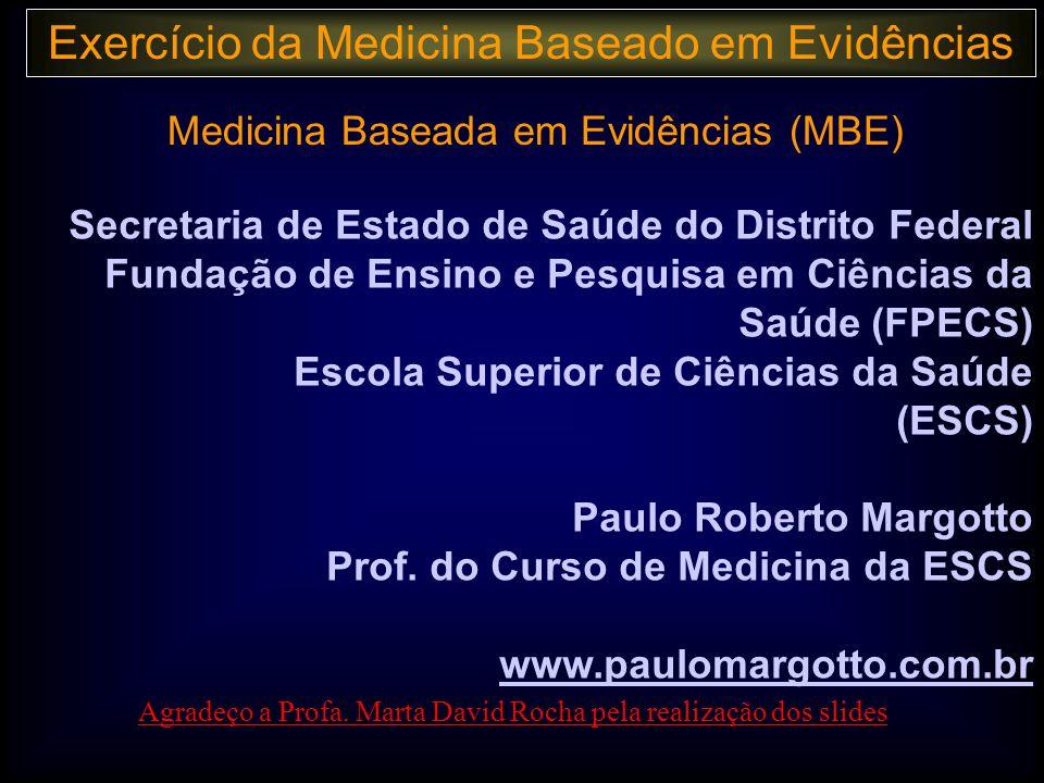 Medicina Baseada em Evidências (MBE)