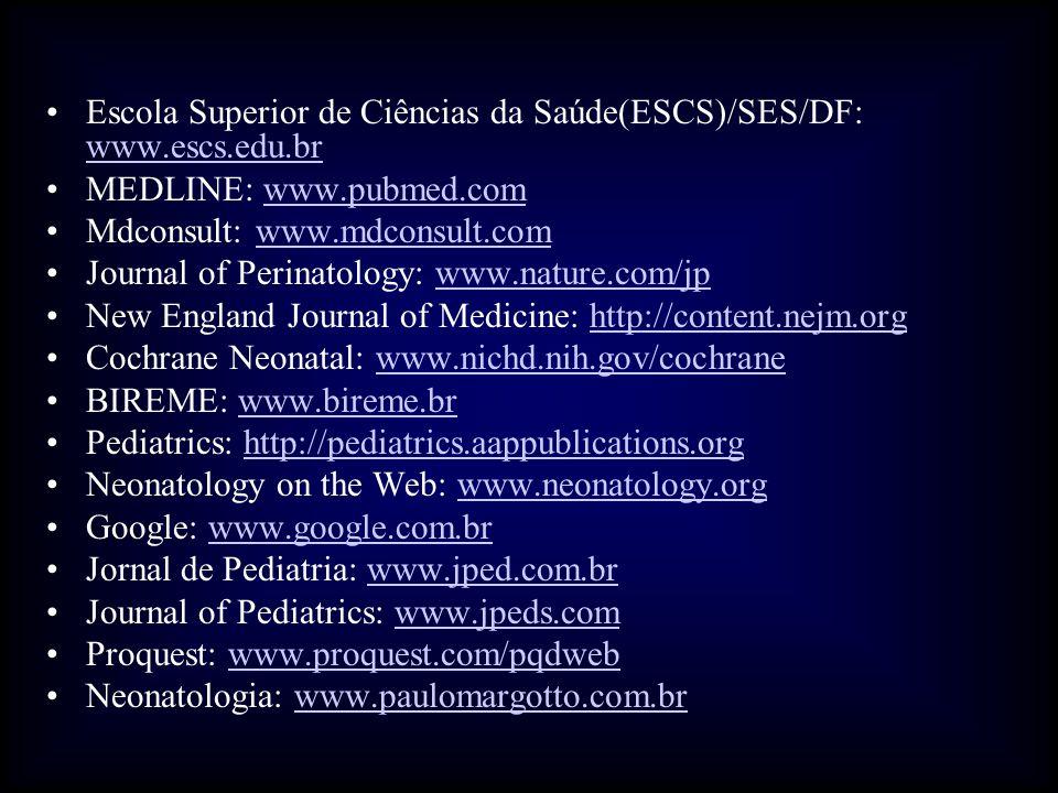 Escola Superior de Ciências da Saúde(ESCS)/SES/DF: www.escs.edu.br