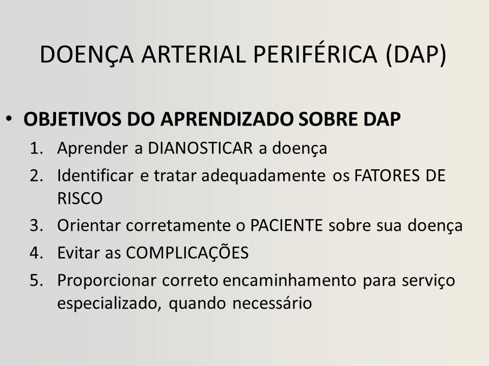 DOENÇA ARTERIAL PERIFÉRICA (DAP)