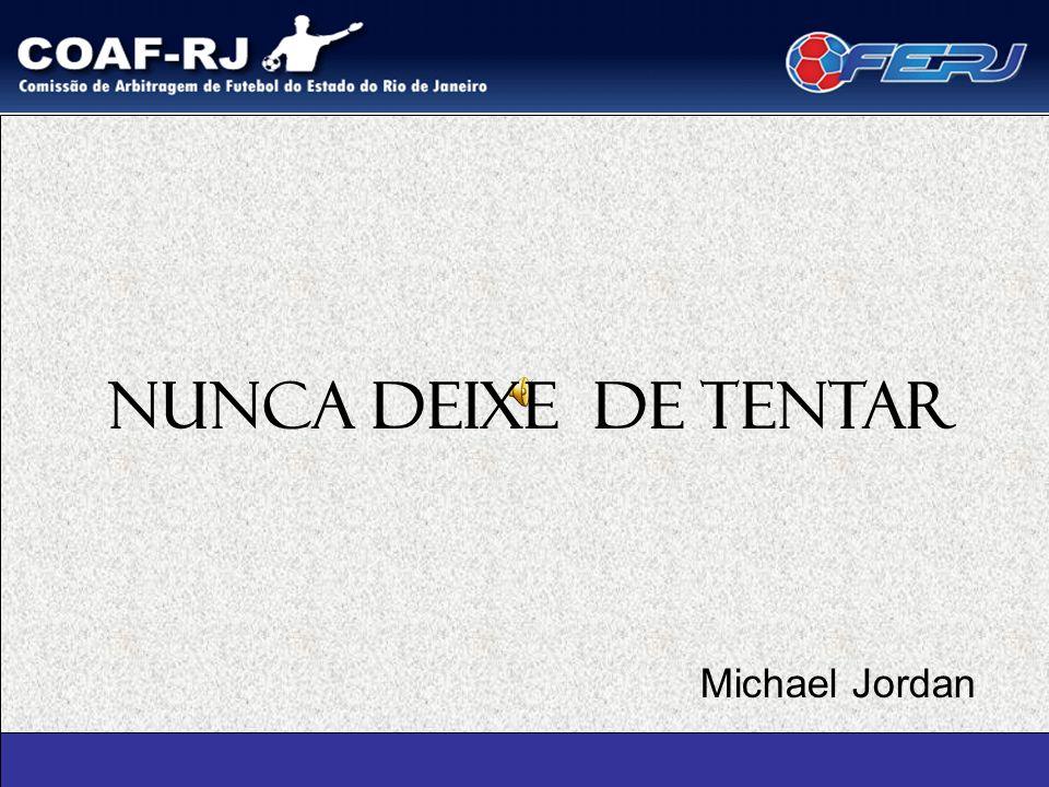 NUNCA DEIXE DE TENTAR Michael Jordan 1