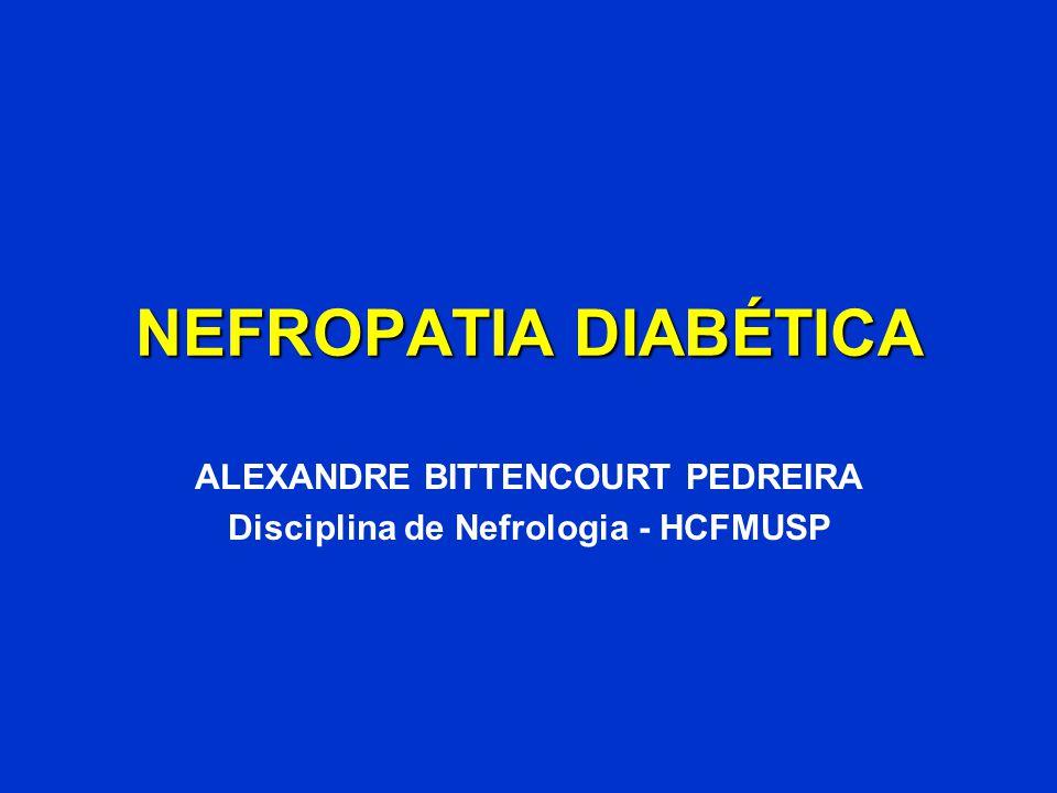ALEXANDRE BITTENCOURT PEDREIRA Disciplina de Nefrologia - HCFMUSP