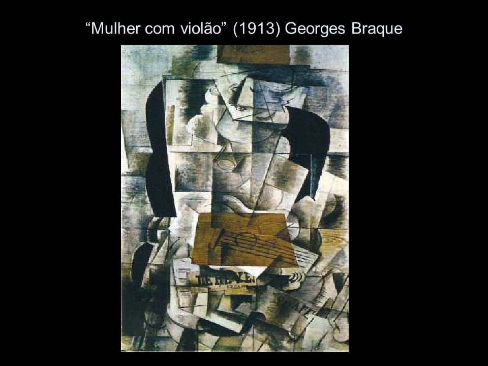 Mulher com violão (1913) Georges Braque