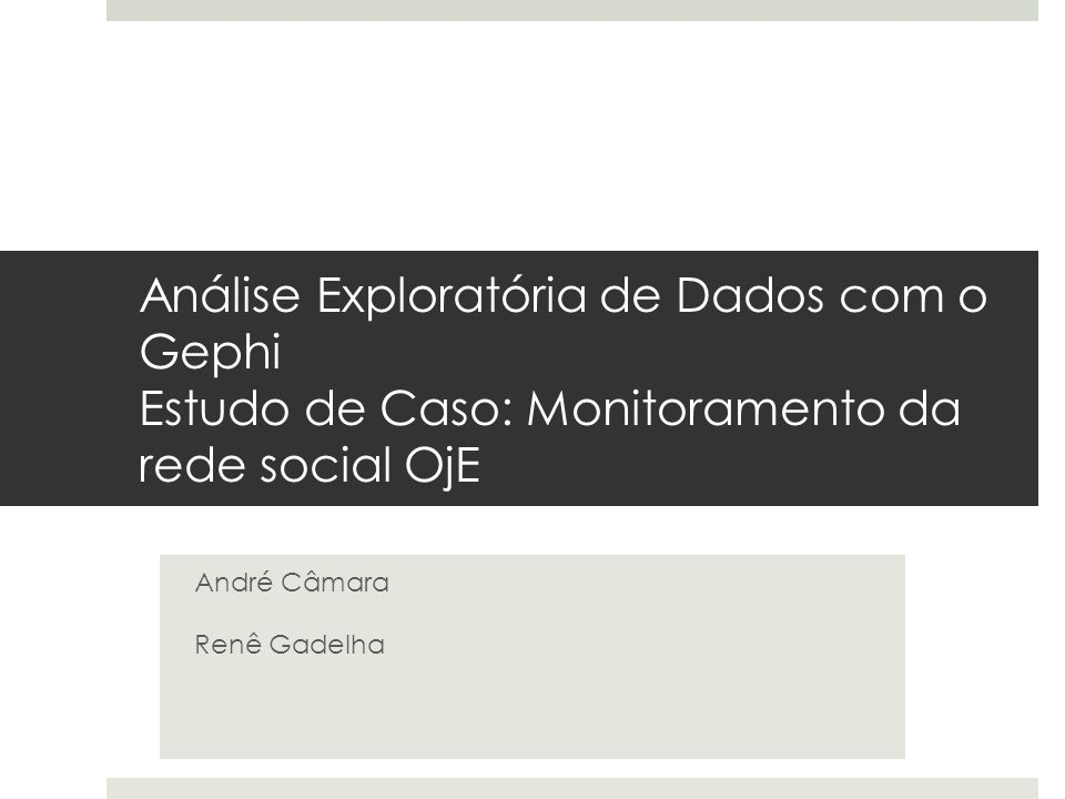 André Câmara Renê Gadelha