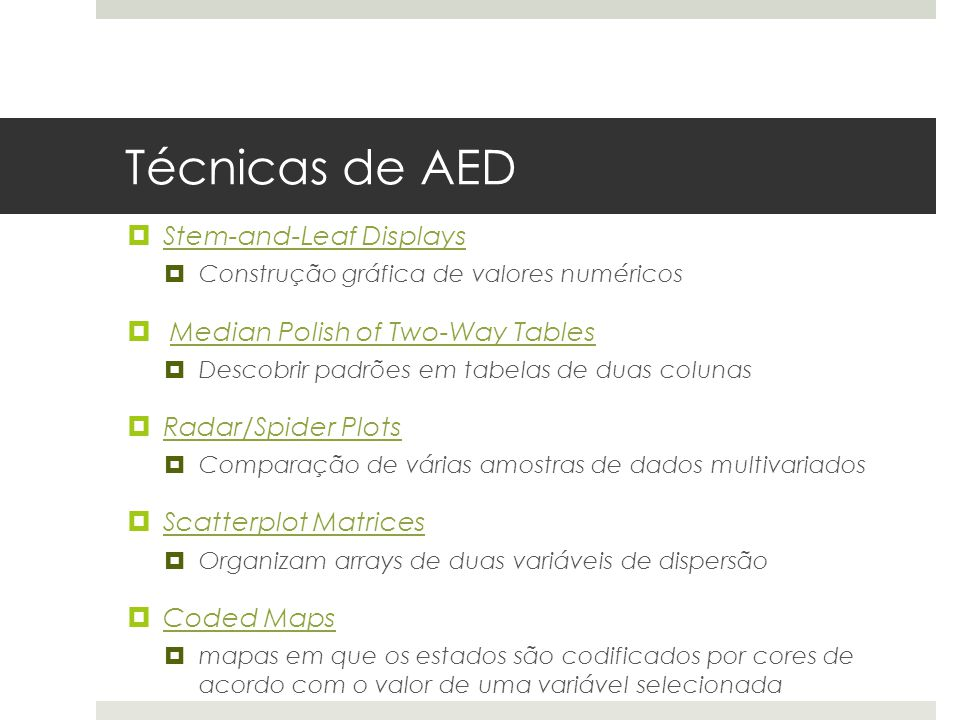 Técnicas de AED Stem-and-Leaf Displays Median Polish of Two-Way Tables
