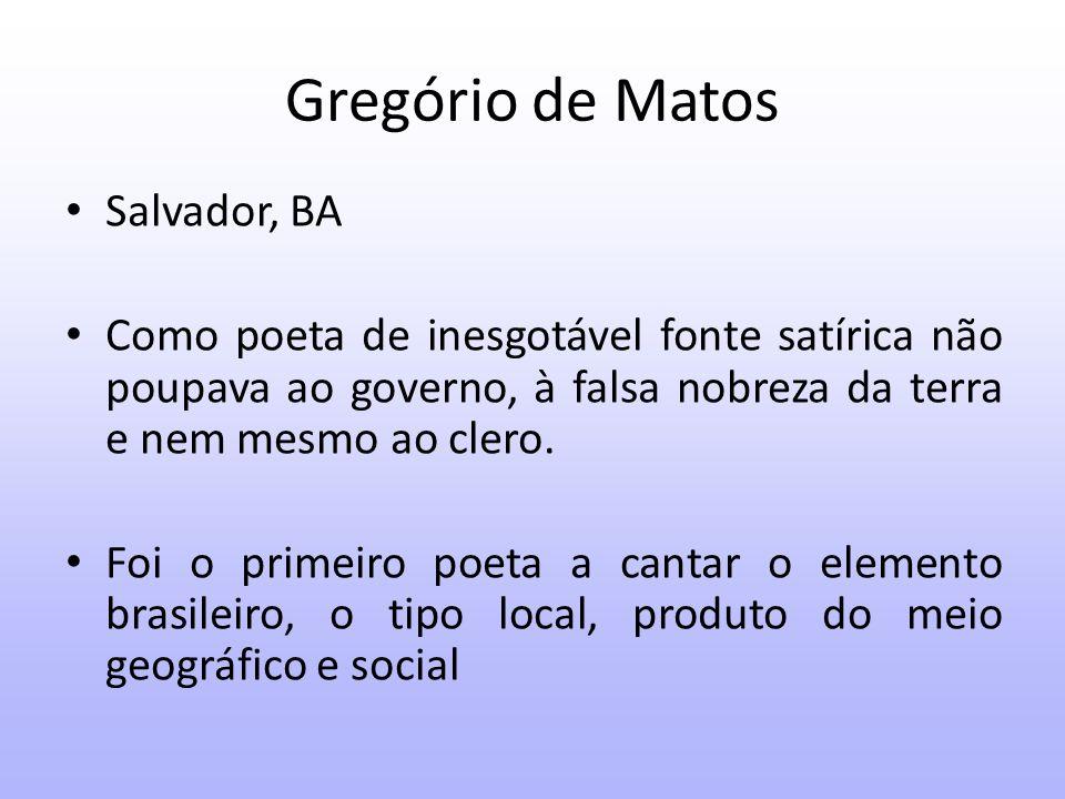 Gregório de Matos Salvador, BA