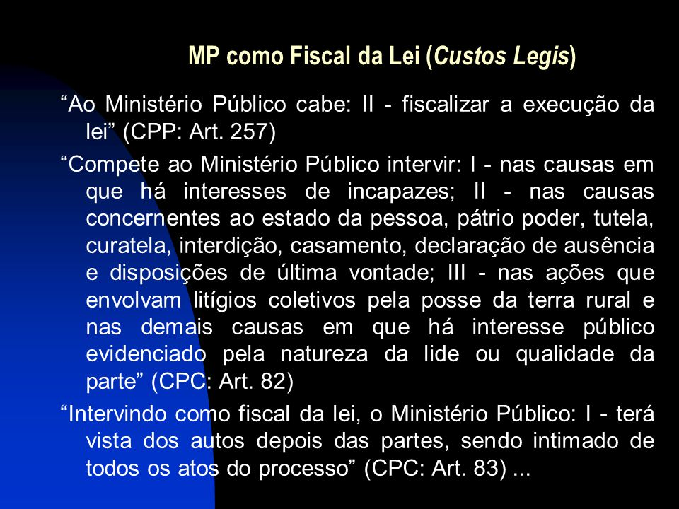 MP como Fiscal da Lei (Custos Legis)