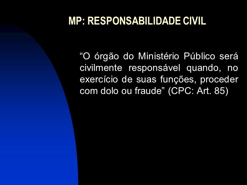 MP: RESPONSABILIDADE CIVIL