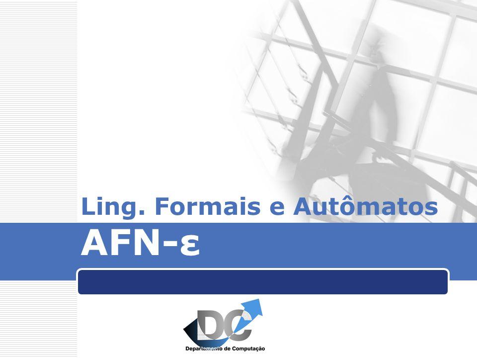 Ling. Formais e Autômatos AFN-ε