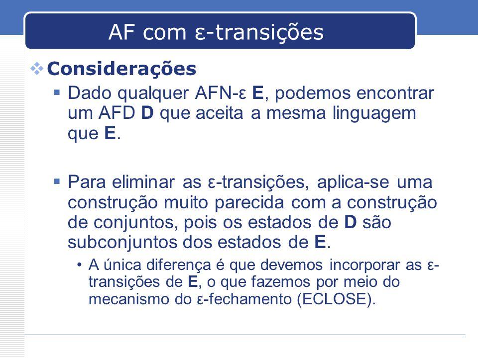 AF com ε-transições Considerações