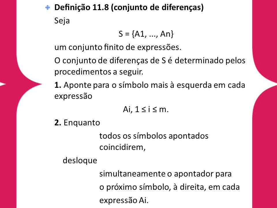 Definição 11.8 (conjunto de diferenças)