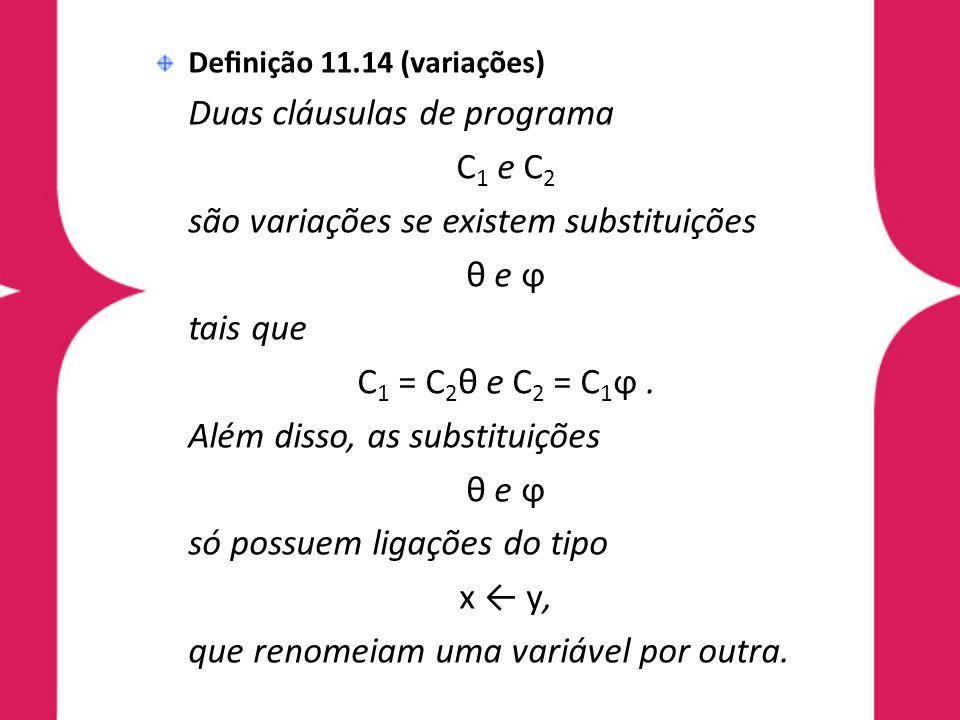 são variações se existem substituições θ e ϕ tais que