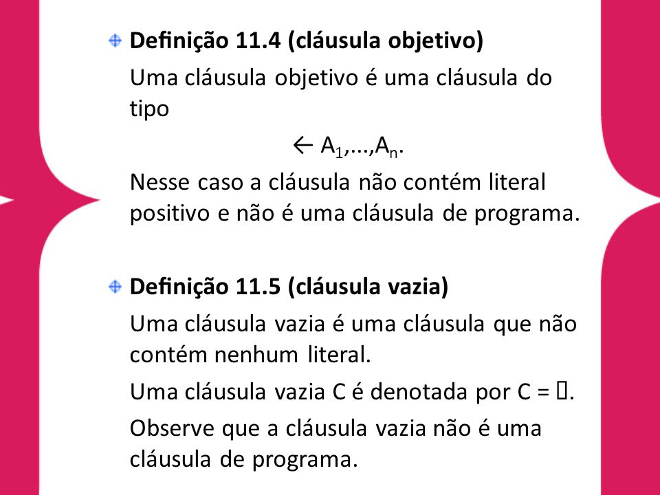 Definição 11.4 (cláusula objetivo)