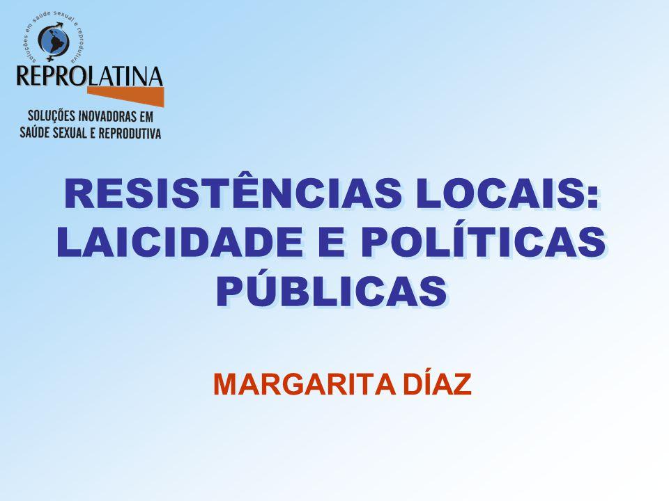 RESISTÊNCIAS LOCAIS: LAICIDADE E POLÍTICAS PÚBLICAS