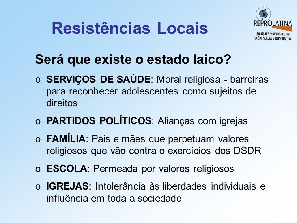 Resistências Locais Será que existe o estado laico