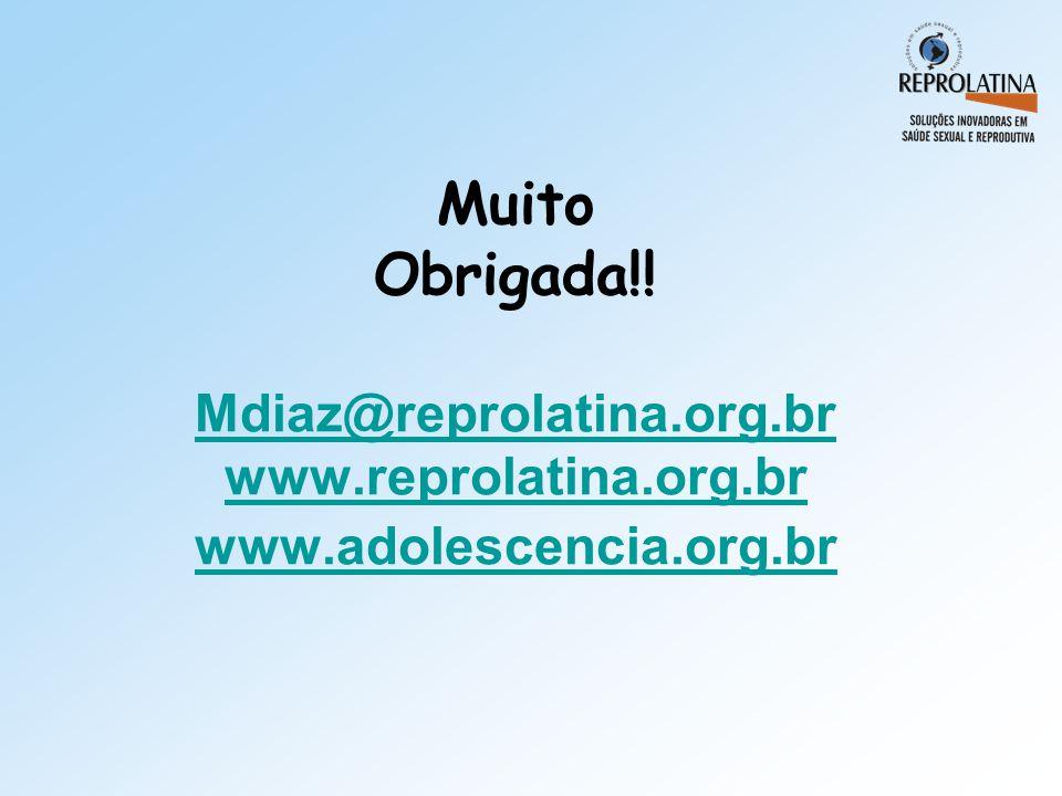 Muito Obrigada. Mdiaz@reprolatina. org. br www. reprolatina. org
