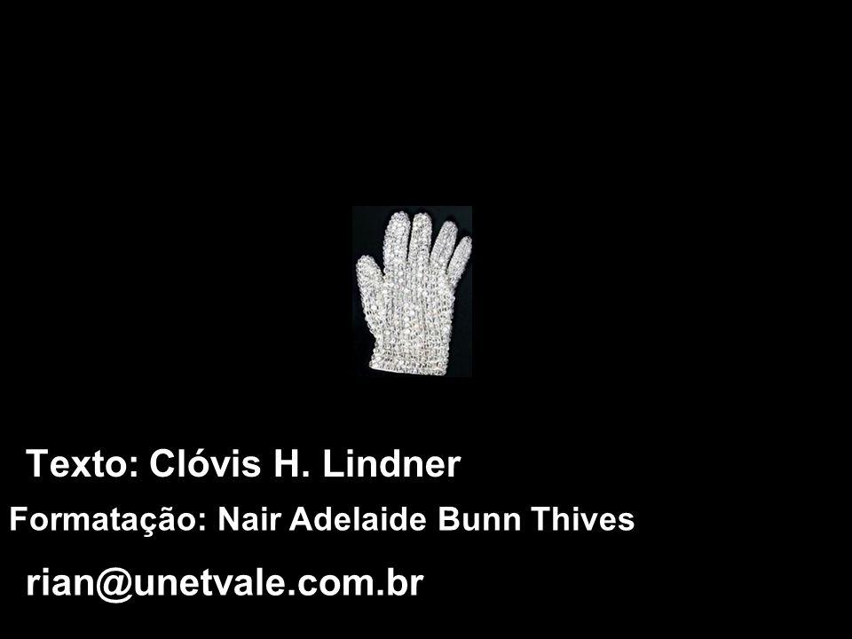 Texto: Clóvis H. Lindner