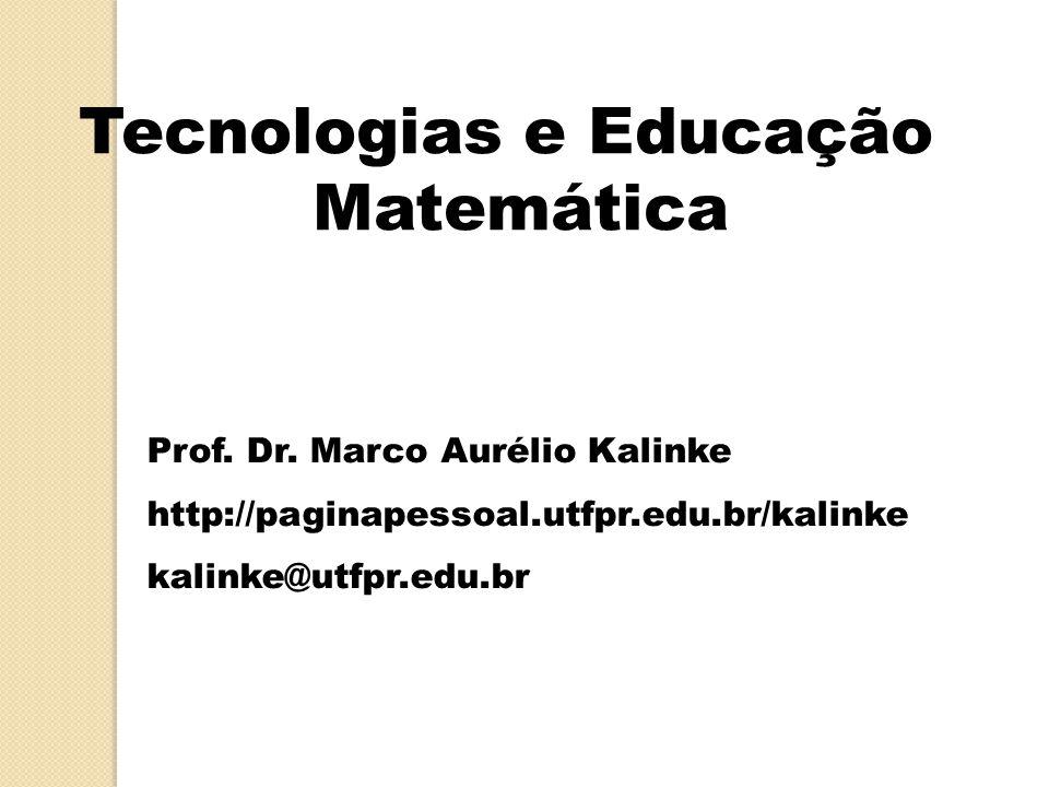 Tecnologias e Educação Matemática