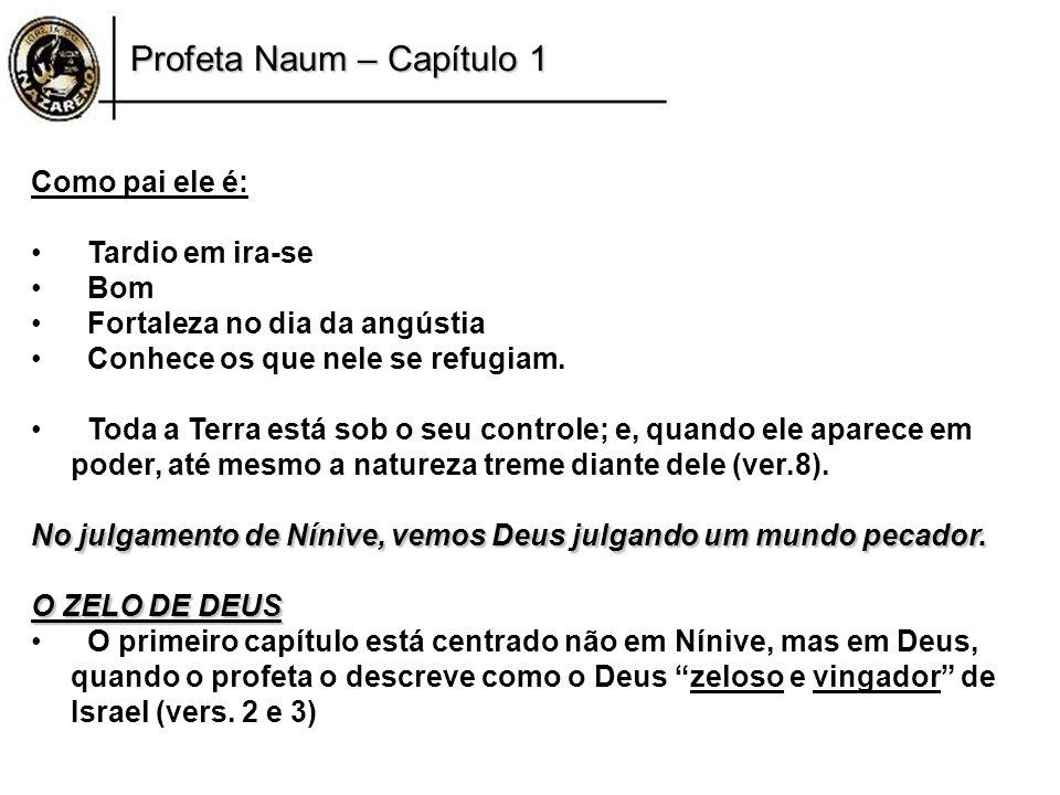 Profeta Naum – Capítulo 1