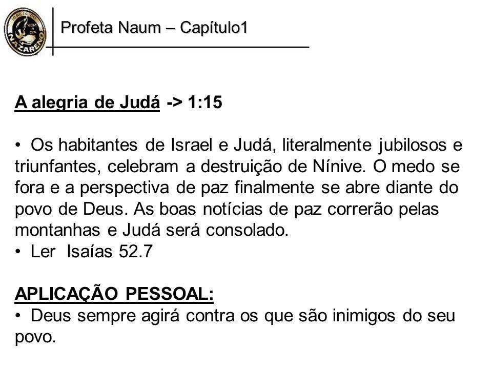 A alegria de Judá -> 1:15