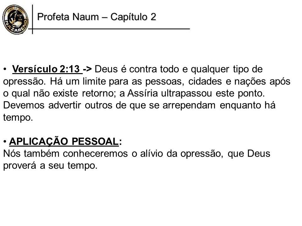 Profeta Naum – Capítulo 2