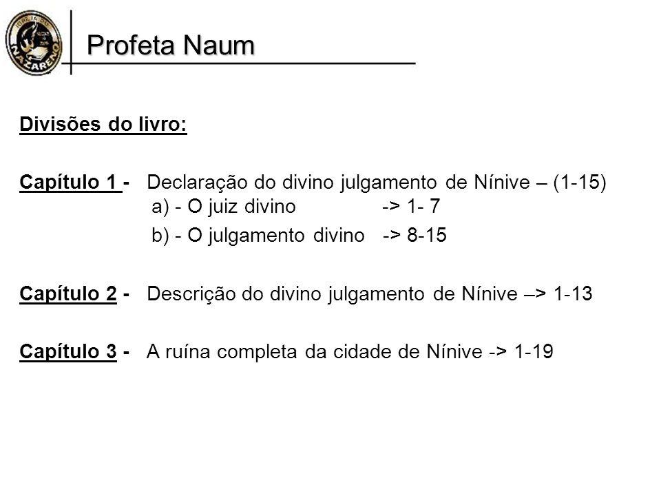 Profeta Naum Divisões do livro: