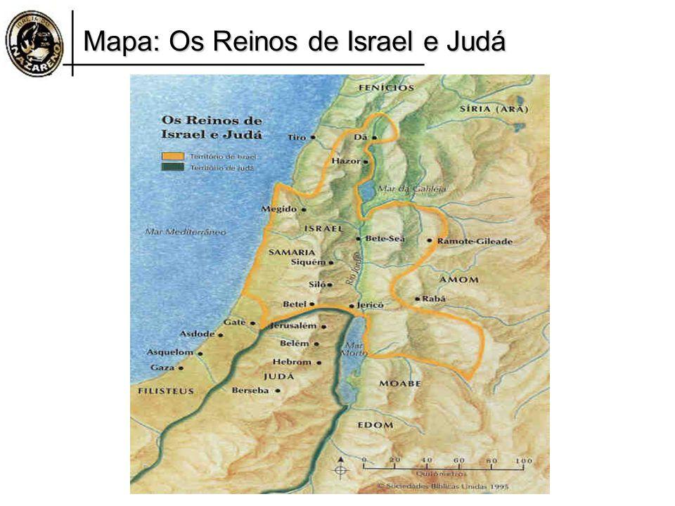Mapa: Os Reinos de Israel e Judá