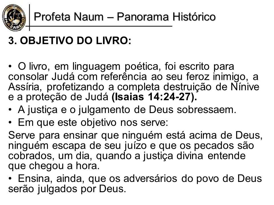 Profeta Naum – Panorama Histórico