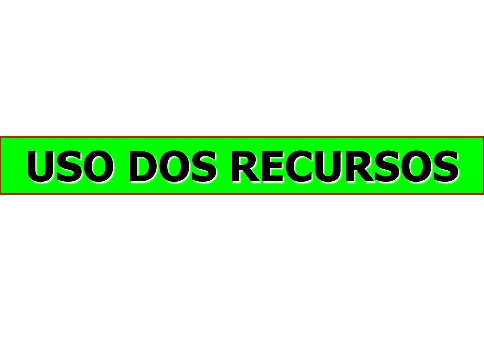 USO DOS RECURSOS